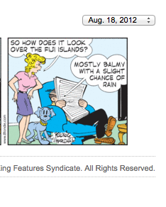 """xref: current """"Blondie"""" comic strip re: scanning he weather over Fiji; xref: Keith Richards; xref: The Rolling Stones; xref: heroin and other controlled substance distribution on a global scale. - Screen Shot 2012-08-18 at 5.36.04 AM"""